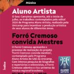 Arte&Efeito apoia: Forró Cremoso online no Sesc