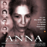 """Mais uma assessoria da Arte&Efeito: espetáculo """"Anna"""""""